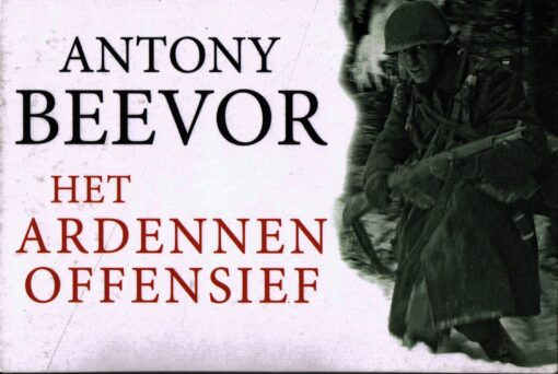 Het Ardennenoffensief - 9789049803858 - Antony Beevor