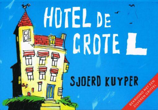 Hotel De Grote L - 9789049804619 - Sjoerd Kuyper