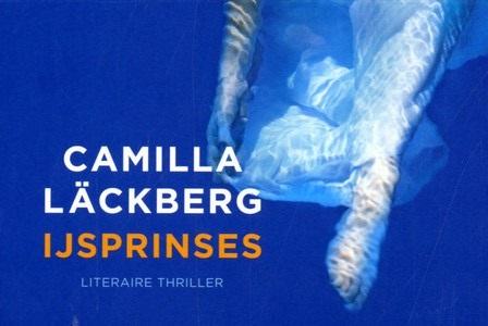 IJsprinses - 9789049804770 - Camilla Läckberg