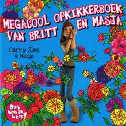 Megacool opkikkerboek van Britt en Masja - 9789049925109 - Carry Slee