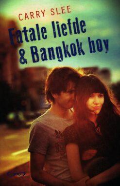 Fatale liefde & Bangkok boy - 9789049926106 - Carry Slee