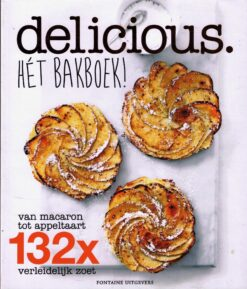 Delicious. Hét bakboek! - 9789059564732 -