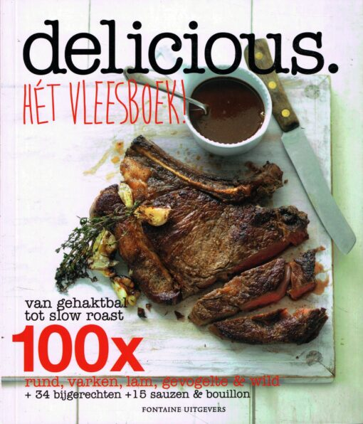 Delicious. Hét vleesboek! - 9789059565135 -