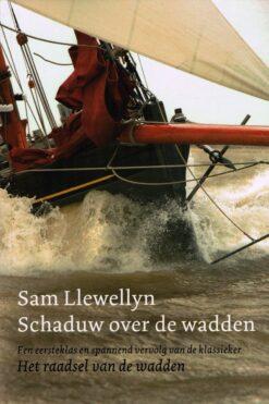 Schaduw over de wadden - 9789059611085 - Sam Llewellyn