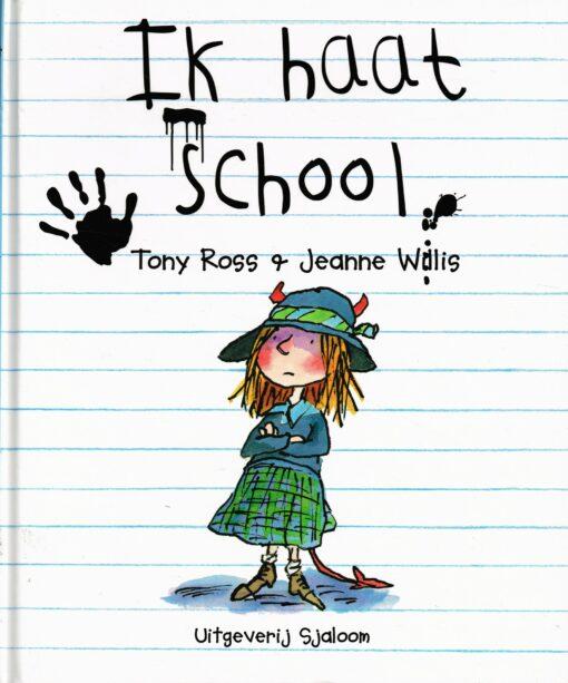 Ik haat school - 9789062494477 - Tony Ross