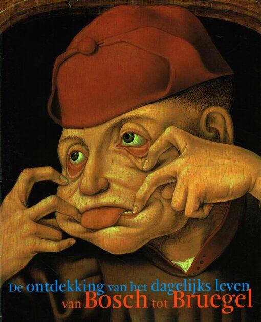 Van Bosch tot Bruegel - 9789069182889 -