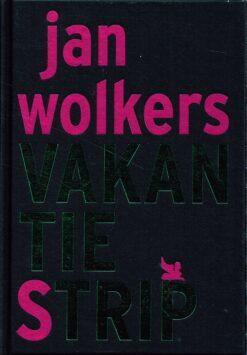 Vakantiestrip - 9789081867221 - Jan Wolkers