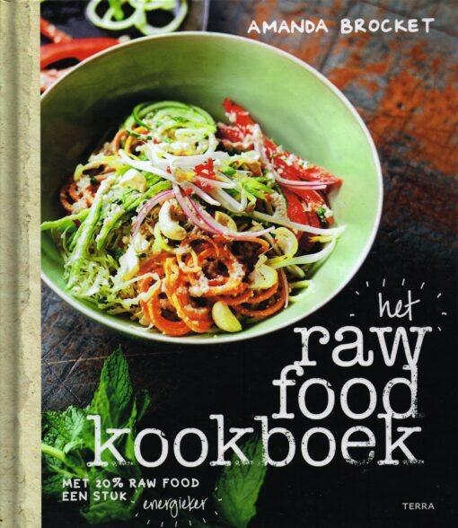 Het Raw Food kookboek - 9789089896902 - Amanda Brocket