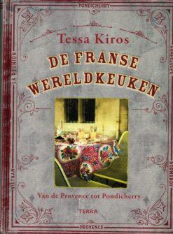 De Franse wereldkeuken - 9789089897282 - Tessa Kiros