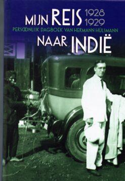 Mijn reis naar Indië 1928-1929 - 9789460224942 - Herman Hülsmann
