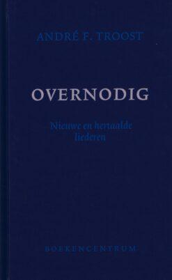 Overnodig - 9789023968610 - André F. Troost