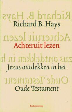 Achteruit lezen - 9789023970675 - Richard Hays