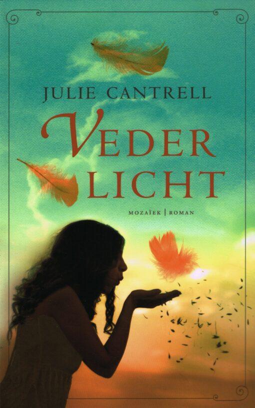 Vederlicht - 9789023996729 - Julie Cantrell