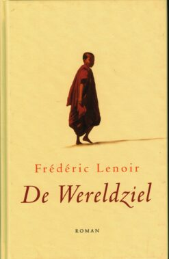 De wereldziel - 9789025903367 - Frédéric Lenoir