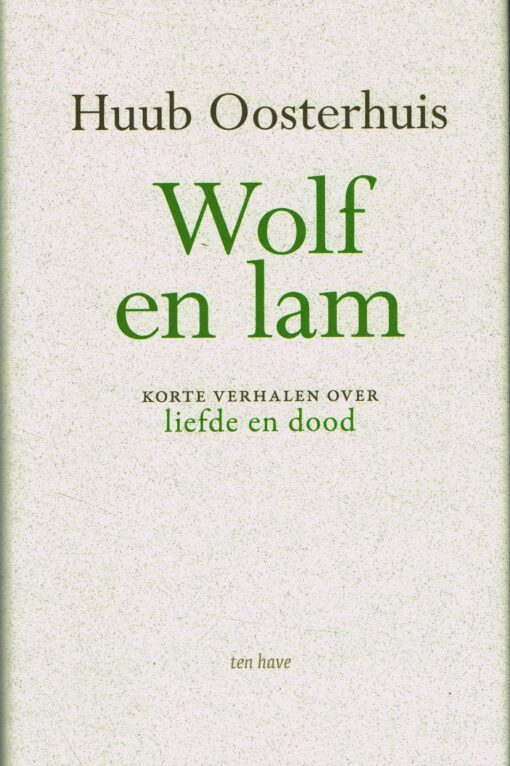 Wolf en lam - 9789025905217 - Huub Oosterhuis