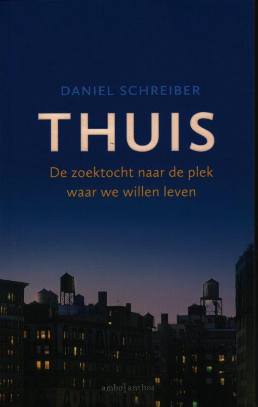 Thuis - 9789026340406 - Daniel Schreiber