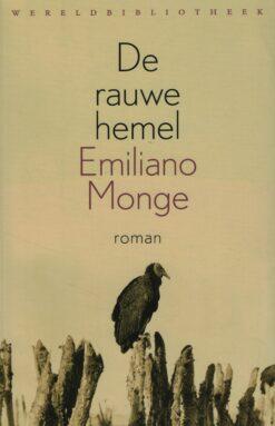 De rauwe hemel - 9789028426047 - Emiliano Monge