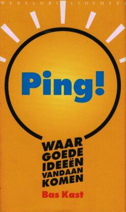 Ping! - 9789028426436 - Bas Kast