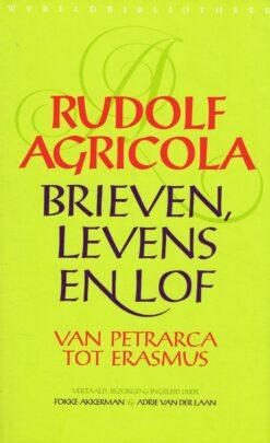 Rudolf Agricola. Brieven, levens en lof - 9789028426771 -