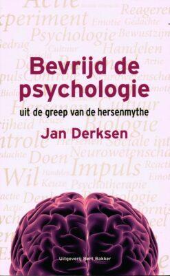 Bevrijd de psychologie - 9789035137219 - Jan Derksen