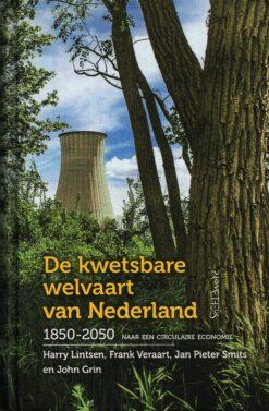 De kwetsbare welvaart van Nederland, 1850-2050 - 9789044636444 - Harry Lintsen