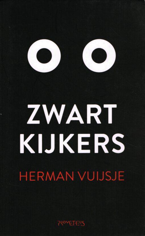 Zwartkijkers - 9789044639537 - Herman Vuijsje