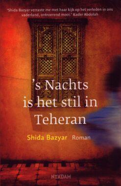 's Nachts is het stil in Teheran - 9789046822012 - Shida Bazyar