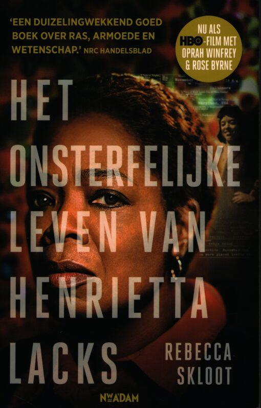 Het onsterfelijke leven van Henrietta Lacks - 9789046822982 - Rebecca Skloot