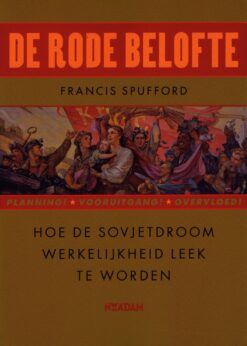 De rode belofte - 9789046823583 - Francis Spufford