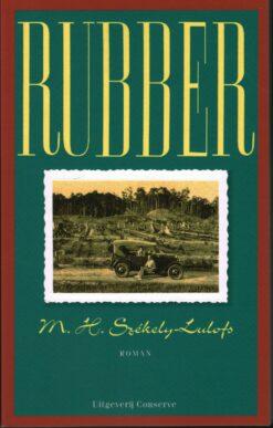 Rubber - 9789054290117 - M.H. Székely-Lulofs