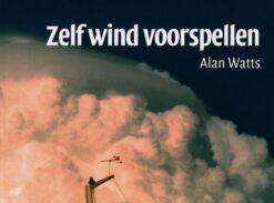 Zelf wind voorspellen - 9789059610101 - Alan Watts