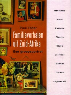 Familieverhalen uit Zuid-Afrika - 9789068325225 - Paul Faber