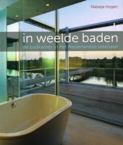 In weelde baden - 9789079156214 - Natasja Hogen
