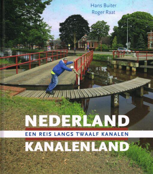 Nederland Kanalenland - 9789079156351 - Hans Buiter