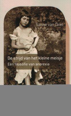 De strijd van het kleine meisje - 9789086871773 - Sanne van Driel