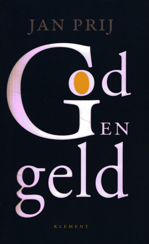 God en geld - 9789086872305 - Jan Prij