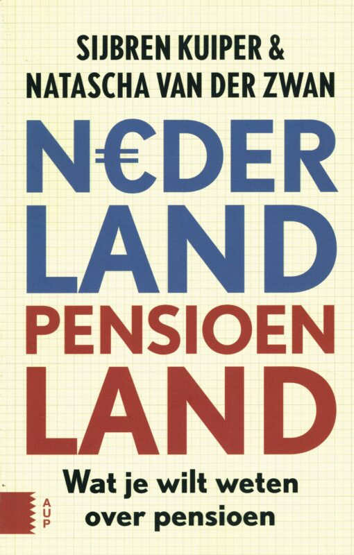 Nederland pensioenland - 9789089647252 - Sijbren Kuiper