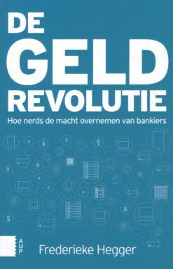 De geldrevolutie - 9789089647573 - Frederieke Hegger