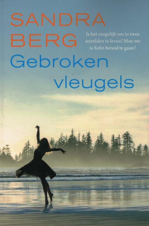 Gebroken vleugels - 9789401909990 - Sandra Berg