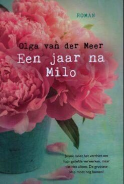 Een jaar na Milo - 9789401911009 - Olga van der Meer