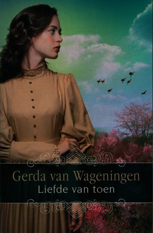 Liefde van toen - 9789401912525 - Gerda van Wageningen