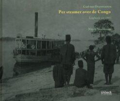 Per steamer over de Congo - 9789461610065 - Carl van Overstraeten