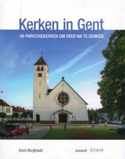Kerken in Gent - 9789461611628 - Karin Borghouts