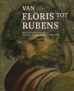 Van Floris tot Rubens - 9789461612694 -