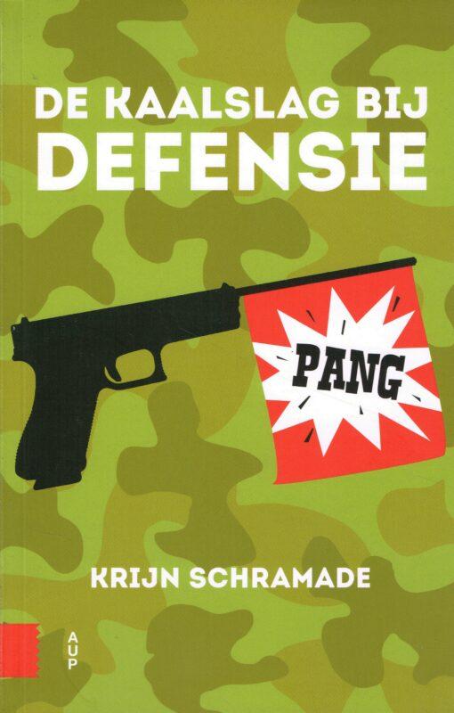 De kaalslag bij defensie - 9789462981249 - Krijn Schramade