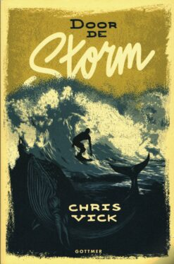 Door de storm - 9789025768065 - Chris Vick