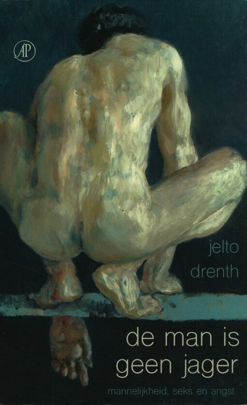 De man is geen jager - 9789029505529 - Jelto Drenth