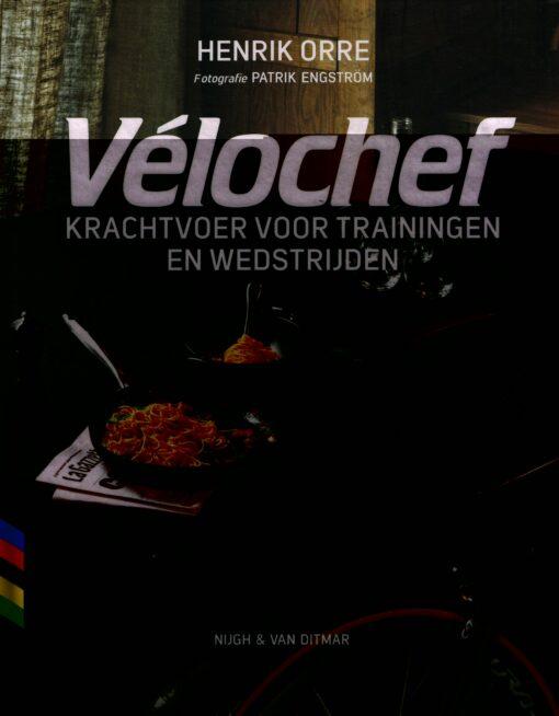 Vélochef - 9789038803982 - Henrik Orre