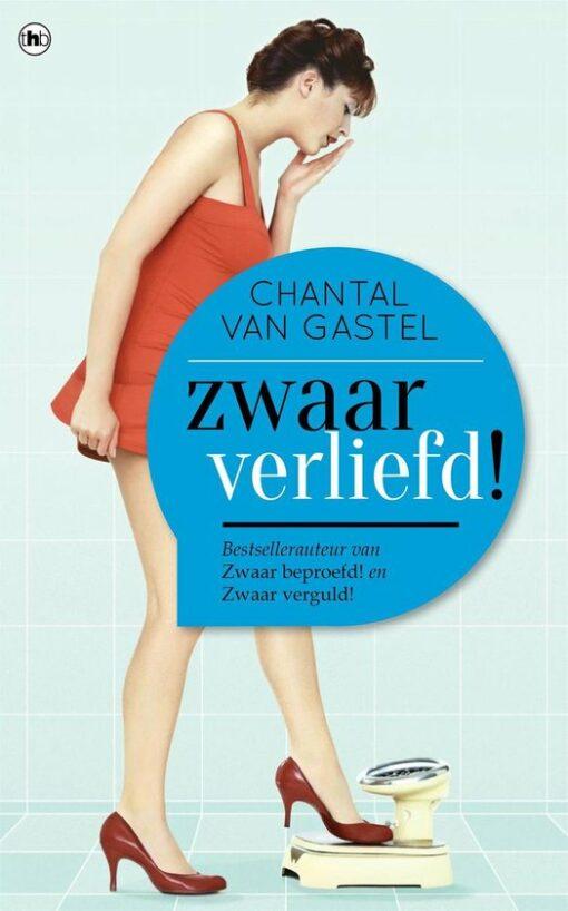 Zwaar verliefd - 9789044347692 - Chantal van Gastel