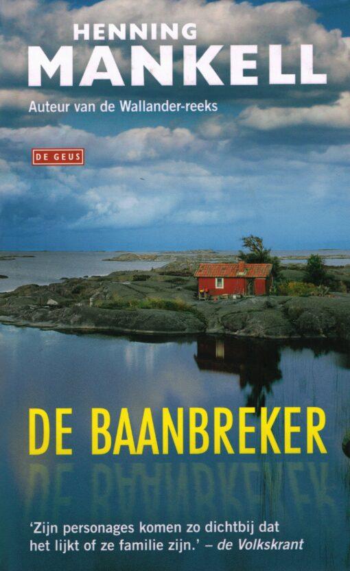 De baanbreker - 9789044541724 - Henning Mankell